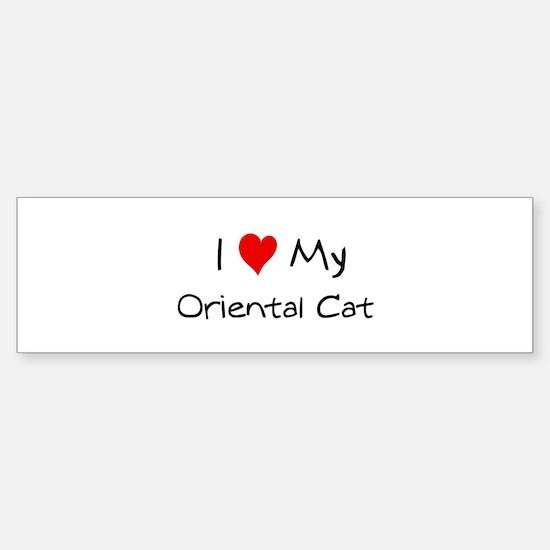 I Love Oriental Cat Bumper Bumper Bumper Sticker