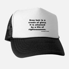 Gray Hair Proverb Trucker Hat