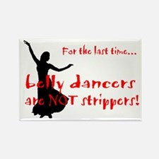 belly dancers not strippers Rectangle Magnet