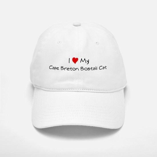 Love My Cape Breton Bobtail C Baseball Baseball Cap
