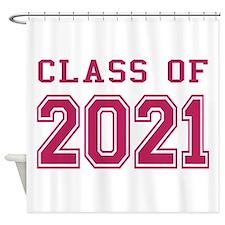 Class of 2021 (Pink) Shower Curtain