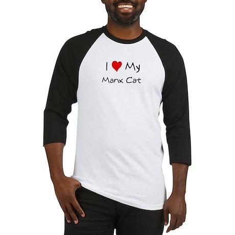 I Love Manx Cat Baseball Jersey