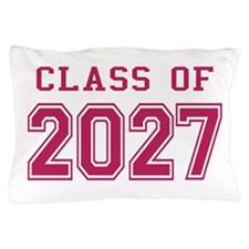 Class of 2027 (Pink) Pillow Case