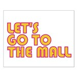 Let's Go To The Mall Small Poster