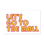 Let's Go To The Mall Mini Poster Print