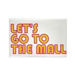 Let's Go To The Mall Rectangle Magnet (100 pack)
