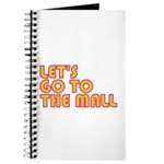 Let's Go To The Mall Journal