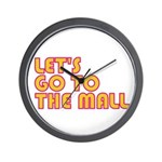 Let's Go To The Mall Wall Clock