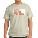 Let's Go To The Mall Ash Grey T-Shirt