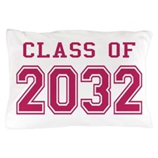Class of 2032 (Pink) Pillow Case