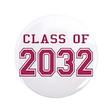 "Class of 2032 (Pink) 3.5"" Button"