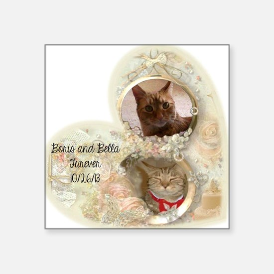 "Boris and Bella forever Square Sticker 3"" x 3"""