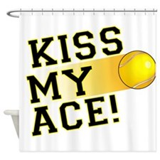 KissMyAce(tennis) copy Shower Curtain