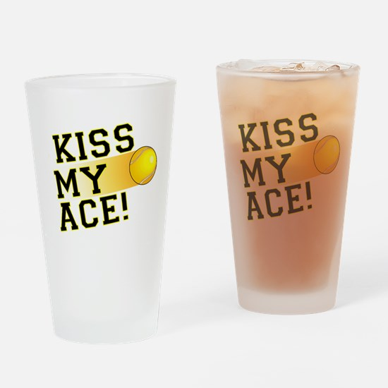 KissMyAce(tennis) copy Drinking Glass