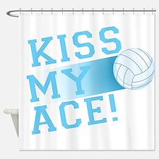 KissMyAce(volleyball) copy Shower Curtain