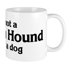 Pharaoh Hound: If it's not Coffee Mug