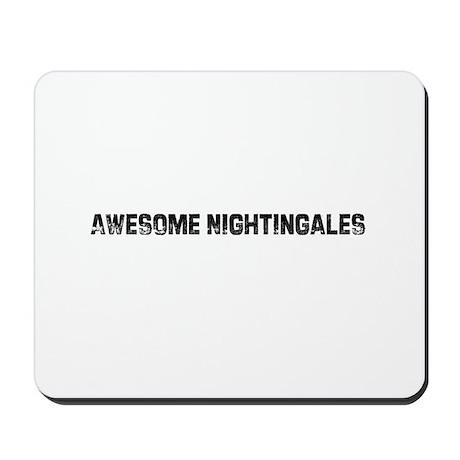 Awesome Nightingales Mousepad
