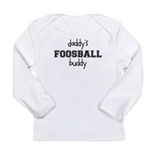 Daddys Foosball Buddy Long Sleeve T-Shirt