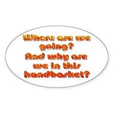 In a Handbasket Oval Decal