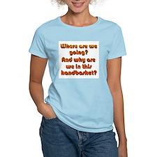 In a Handbasket T-Shirt