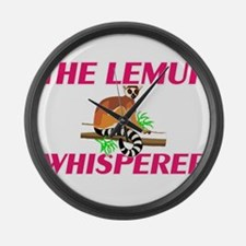 The Lemur Whisperer Large Wall Clock