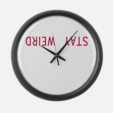 Stay Weird Large Wall Clock