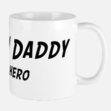 New Daddy is my hero Mug