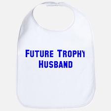 Future Trophy Husband Bib