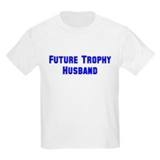 Future Trophy Husband T-Shirt