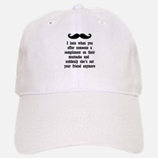 Mustache Compliment Baseball Baseball Cap