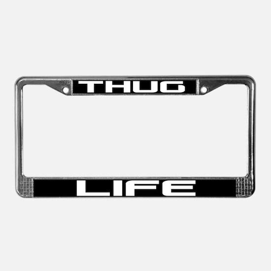 Thug Life License Plate Frame
