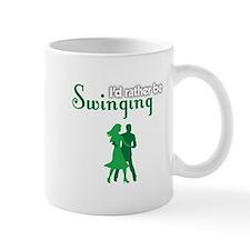 I'd Rather Be Swinging Small Mug