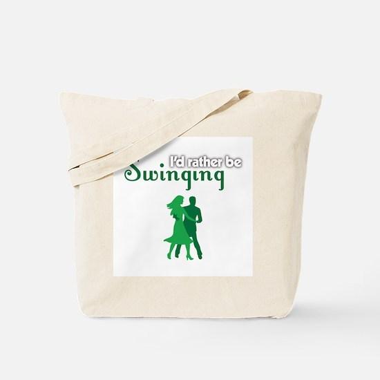 I'd Rather Be Swinging Tote Bag