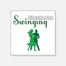 I'd Rather Be Swinging Sticker