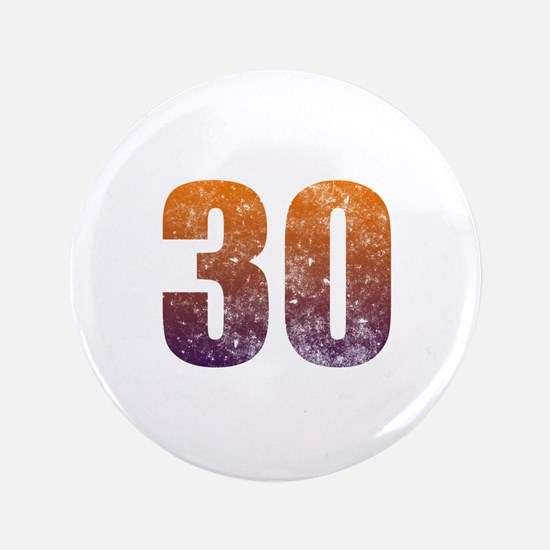 """Cool 30th Birthday 3.5"""" Button"""