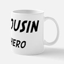 Cousin is my hero Mug