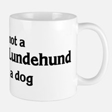 Norwegian Lundehund: If it's  Mug