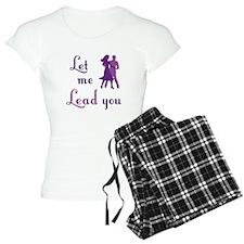 Let Me Lead You Pajamas