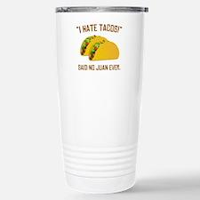 I Hate Tacos Travel Mug