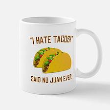 I Hate Tacos Mug