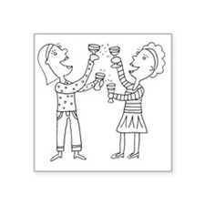 "Cheers to Us! Square Sticker 3"" x 3"""