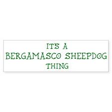 Bergamasco Sheepdog thing Bumper Bumper Bumper Sticker