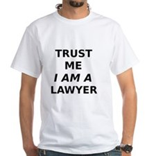 Trust Me I Am A Lawyer T-Shirt