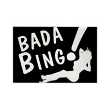 BADA BING Rectangle Magnet