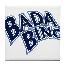 BADA BING Tile Coaster