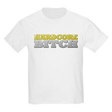 Hardcore Bitch T-Shirt