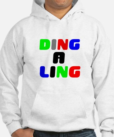 DING A LING! Sweatshirt