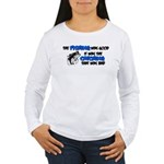 The Fishing Was Good Women's Long Sleeve T-Shirt