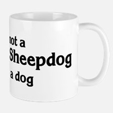 Maremma Sheepdog: If it's not Mug