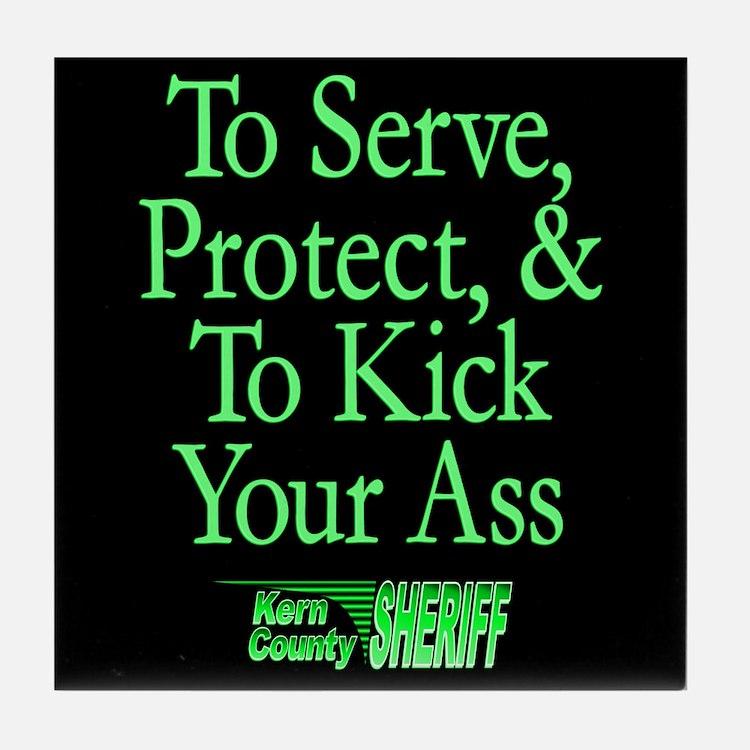 Serve Protect & Kick Ass Tile Coaster